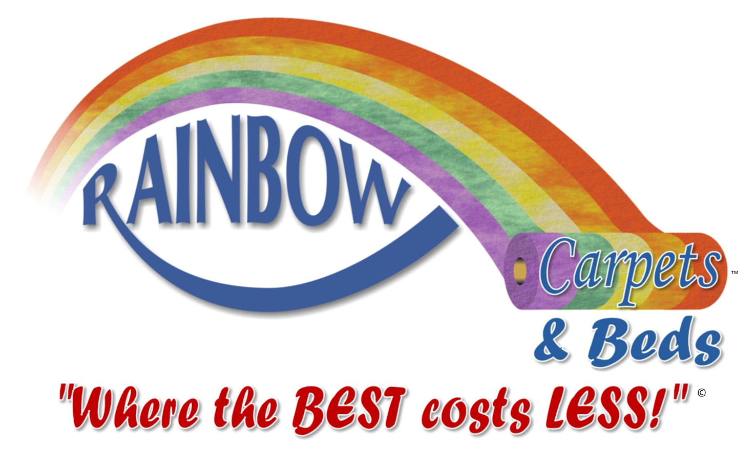 """Rainbow Carpets and Beds - """"Where the BEST costs LESS!"""""""